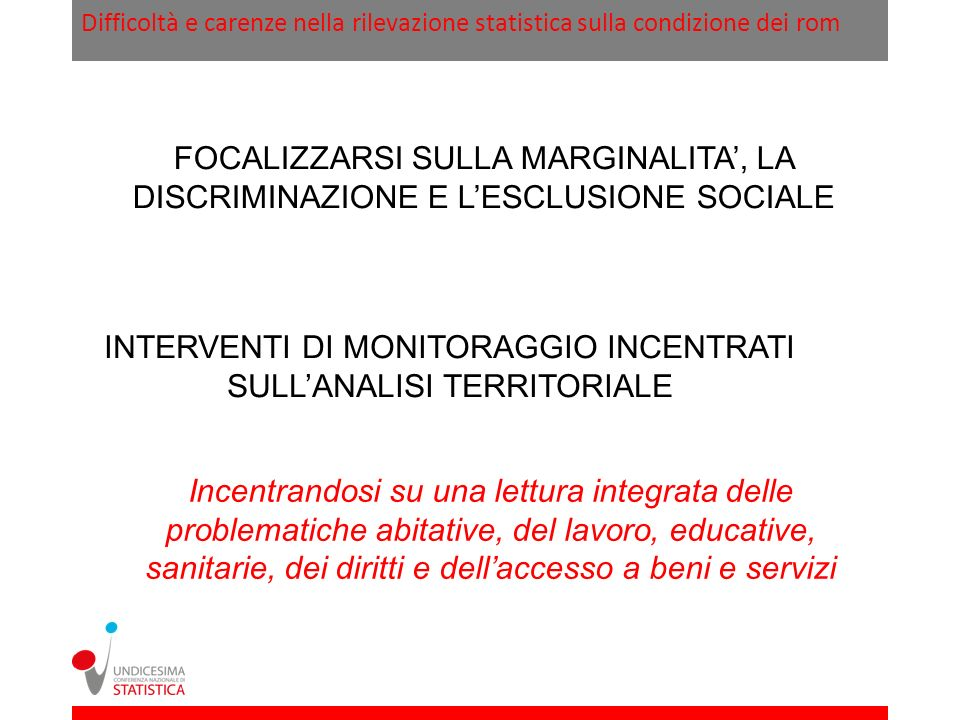 INTERVENTI DI MONITORAGGIO INCENTRATI SULL'ANALISI TERRITORIALE