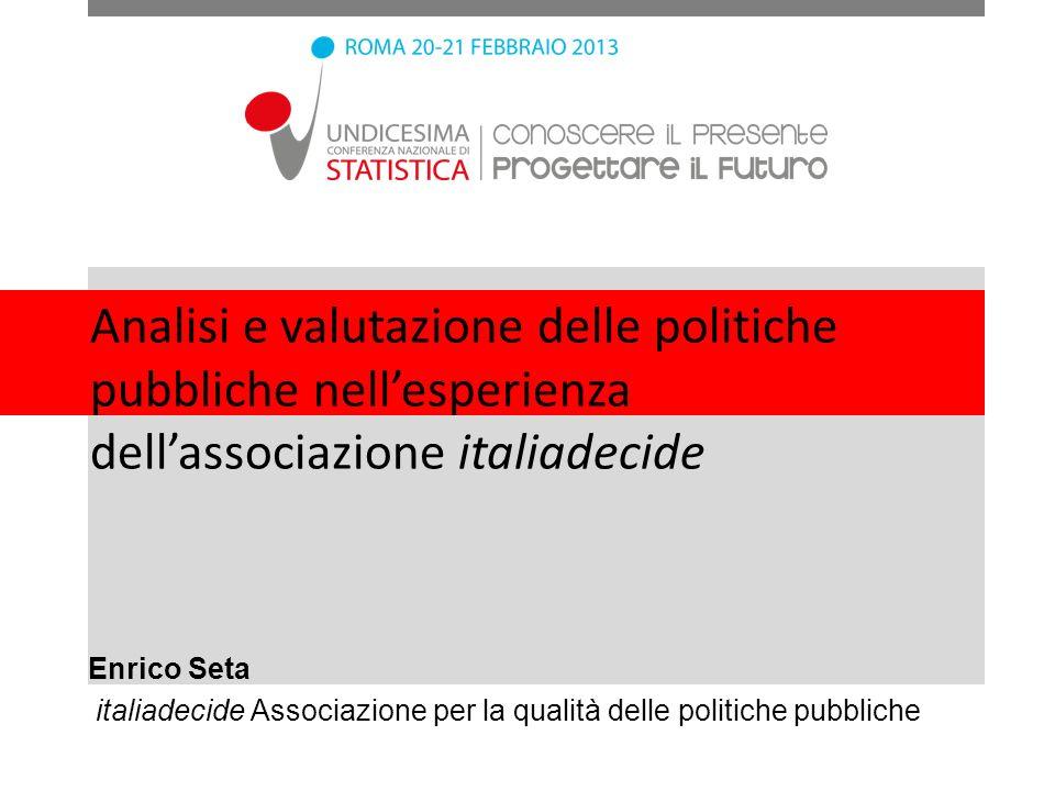 Analisi e valutazione delle politiche pubbliche nell'esperienza dell'associazione italiadecide