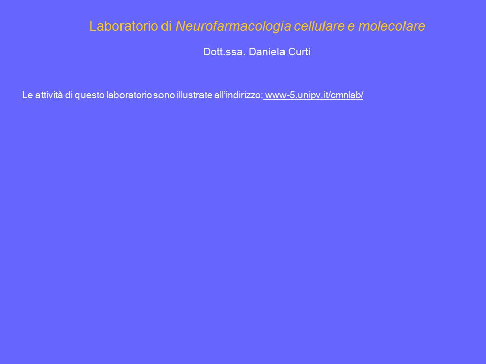 Laboratorio di Neurofarmacologia cellulare e molecolare