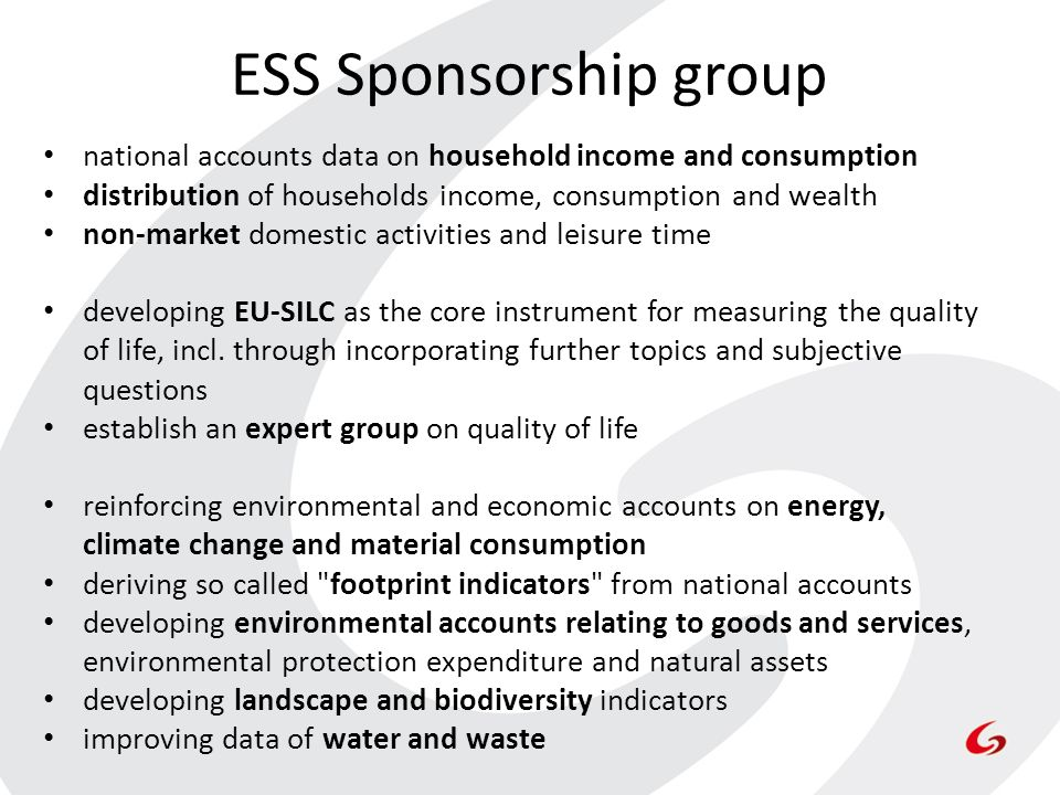 ESS Sponsorship group national accounts data on household income and consumption. distribution of households income, consumption and wealth.