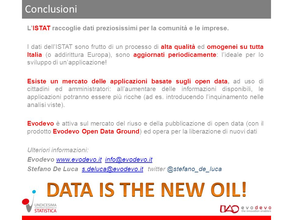 DATA IS THE NEW OIL! Conclusioni