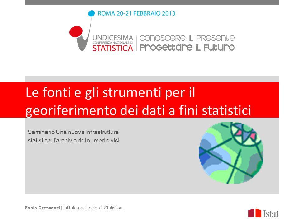 Le fonti e gli strumenti per il georiferimento dei dati a fini statistici