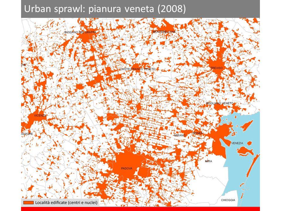 Urban sprawl: pianura veneta (2008)