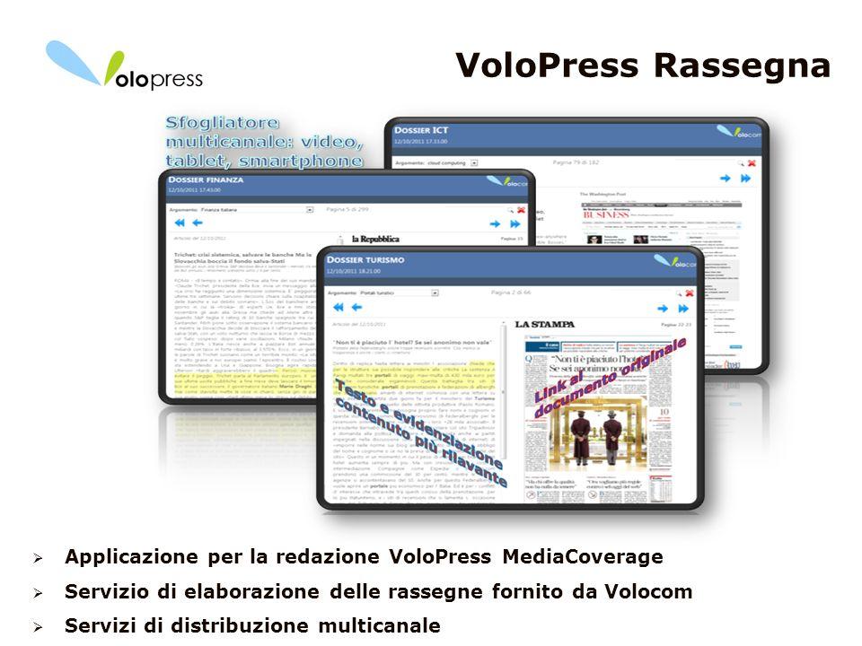 VoloPress Rassegna Applicazione per la redazione VoloPress MediaCoverage. Servizio di elaborazione delle rassegne fornito da Volocom.