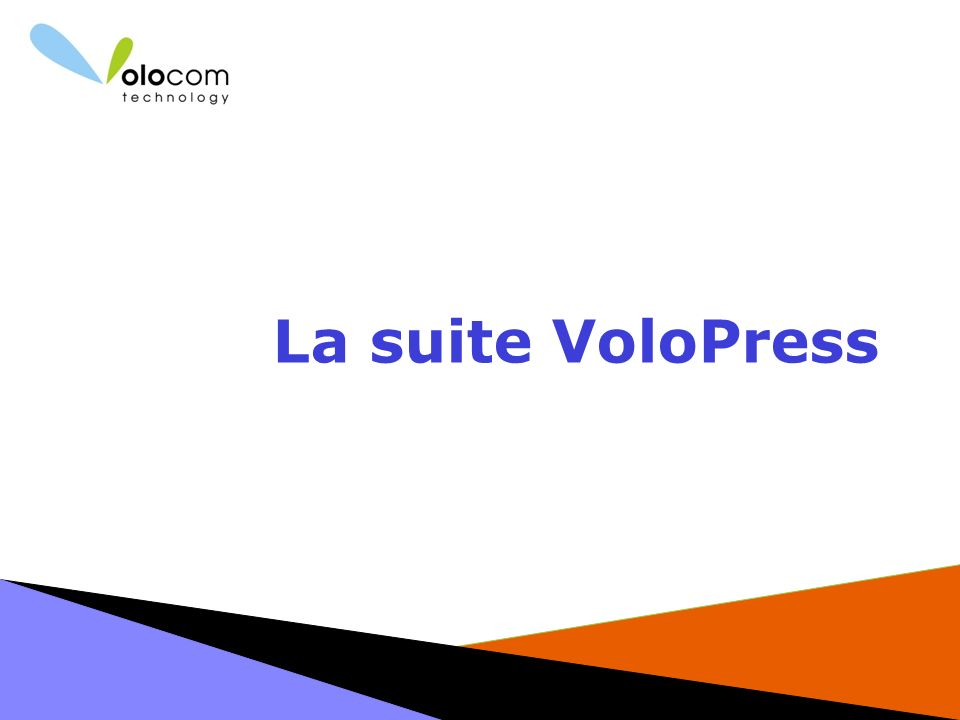 La suite VoloPress