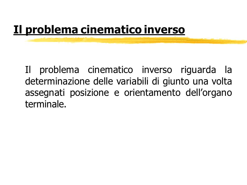 Il problema cinematico inverso