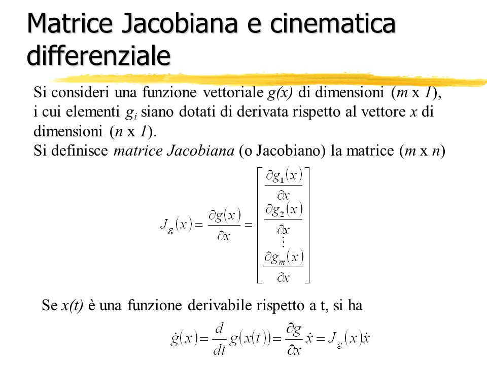 Matrice Jacobiana e cinematica differenziale