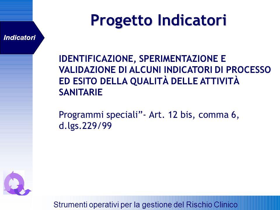 Progetto Indicatori Indicatori.