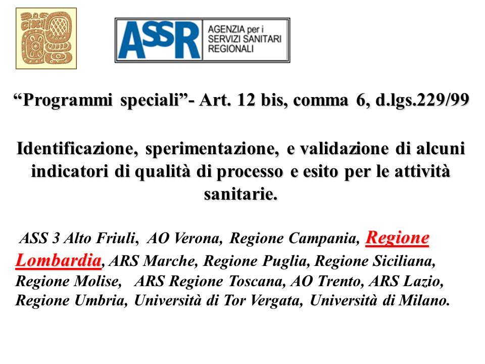 Programmi speciali - Art. 12 bis, comma 6, d.lgs.229/99