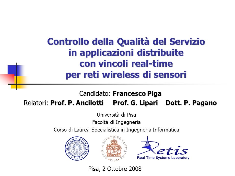 Controllo della Qualità del Servizio in applicazioni distribuite con vincoli real-time per reti wireless di sensori