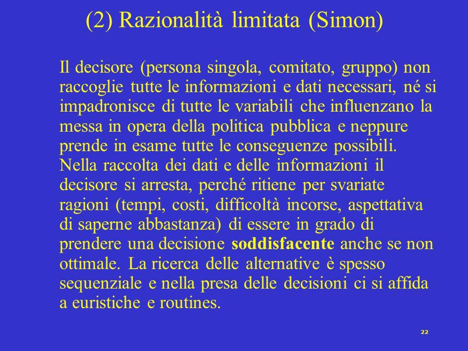 (2) Razionalità limitata (Simon)