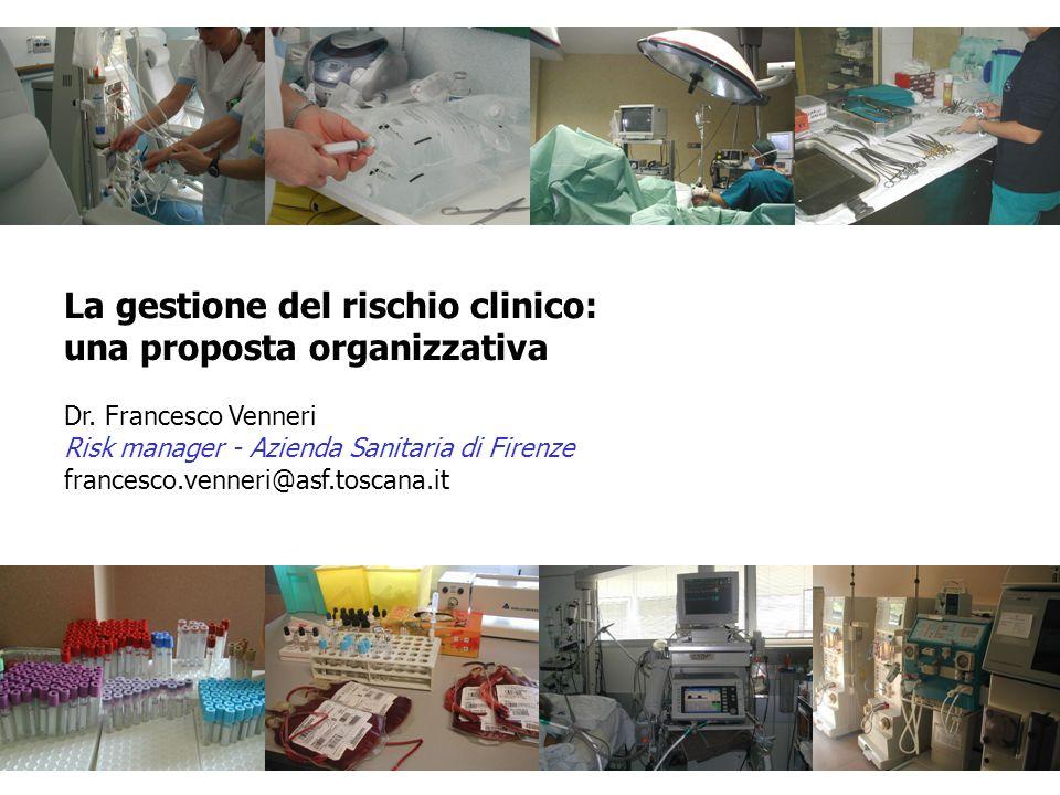 La gestione del rischio clinico: una proposta organizzativa