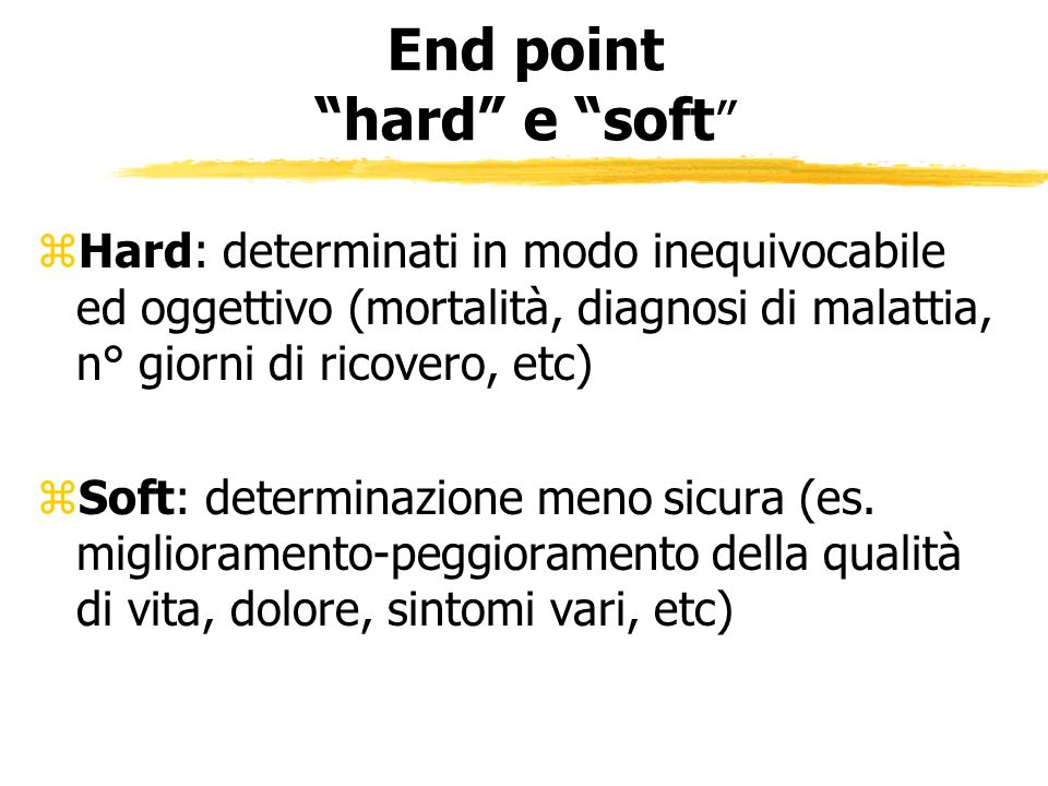 End point hard e soft