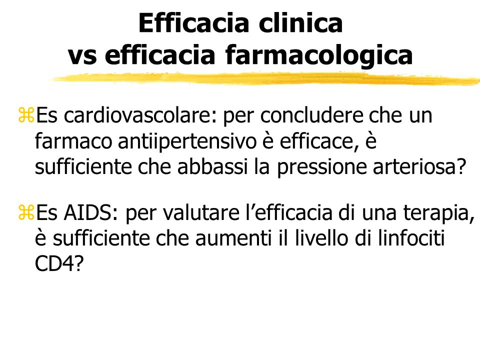 Efficacia clinica vs efficacia farmacologica