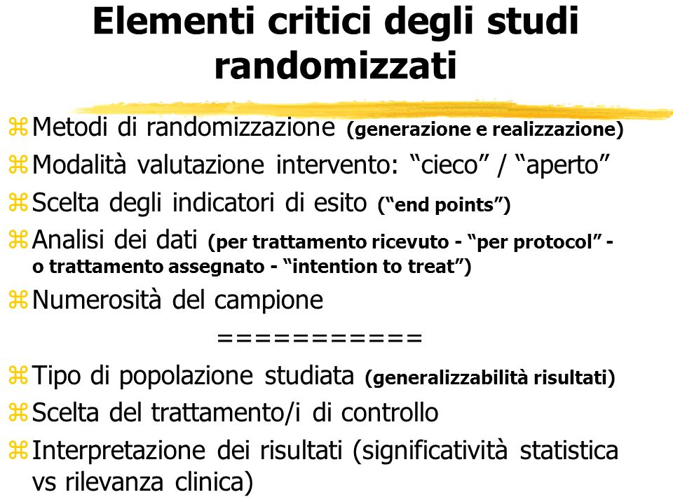 Elementi critici degli studi randomizzati