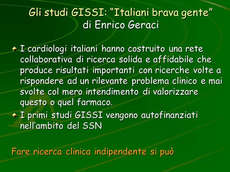 Gli studi GISSI: Italiani brava gente di Enrico Geraci