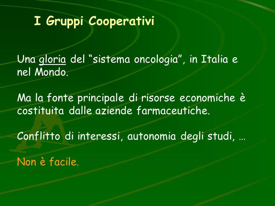 I Gruppi Cooperativi Una gloria del sistema oncologia , in Italia e nel Mondo.