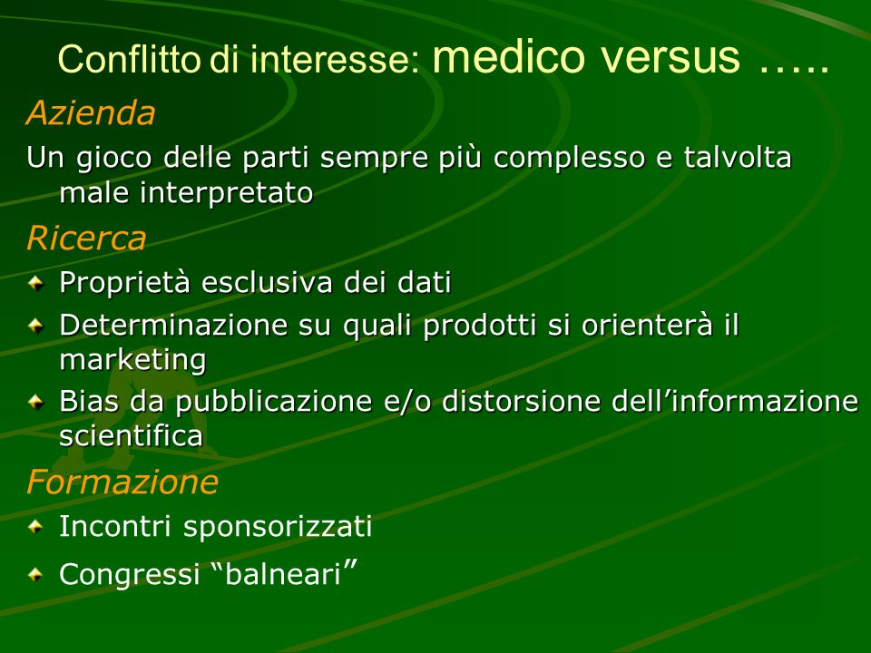 Conflitto di interesse: medico versus …..