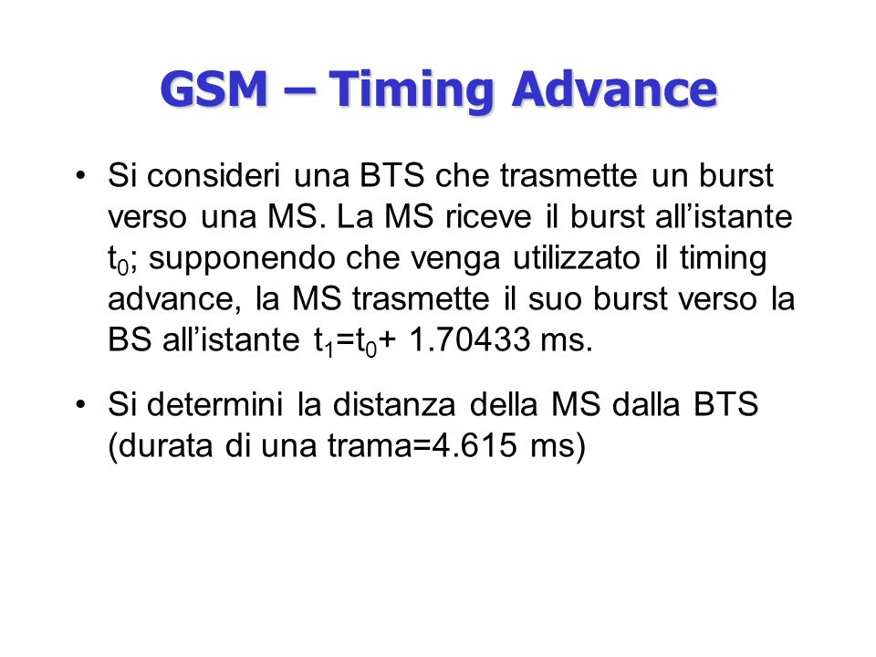 GSM – Timing Advance