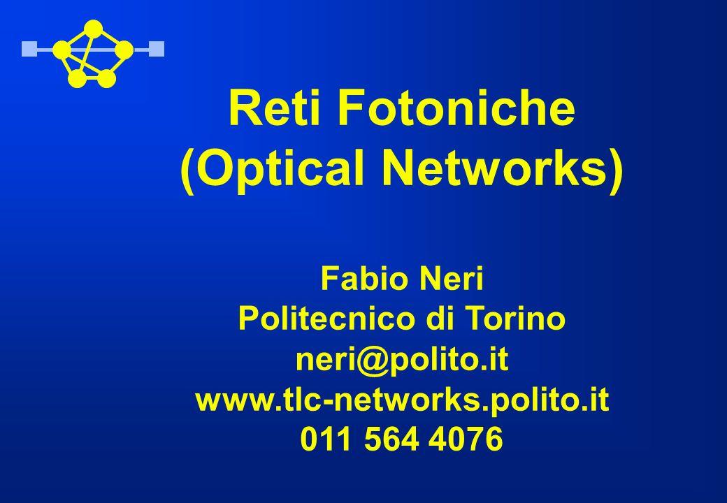 Reti Fotoniche (Optical Networks)