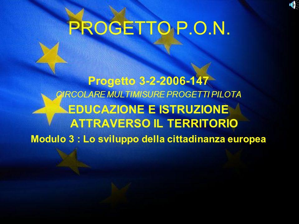 PROGETTO P.O.N. Progetto 3-2-2006-147