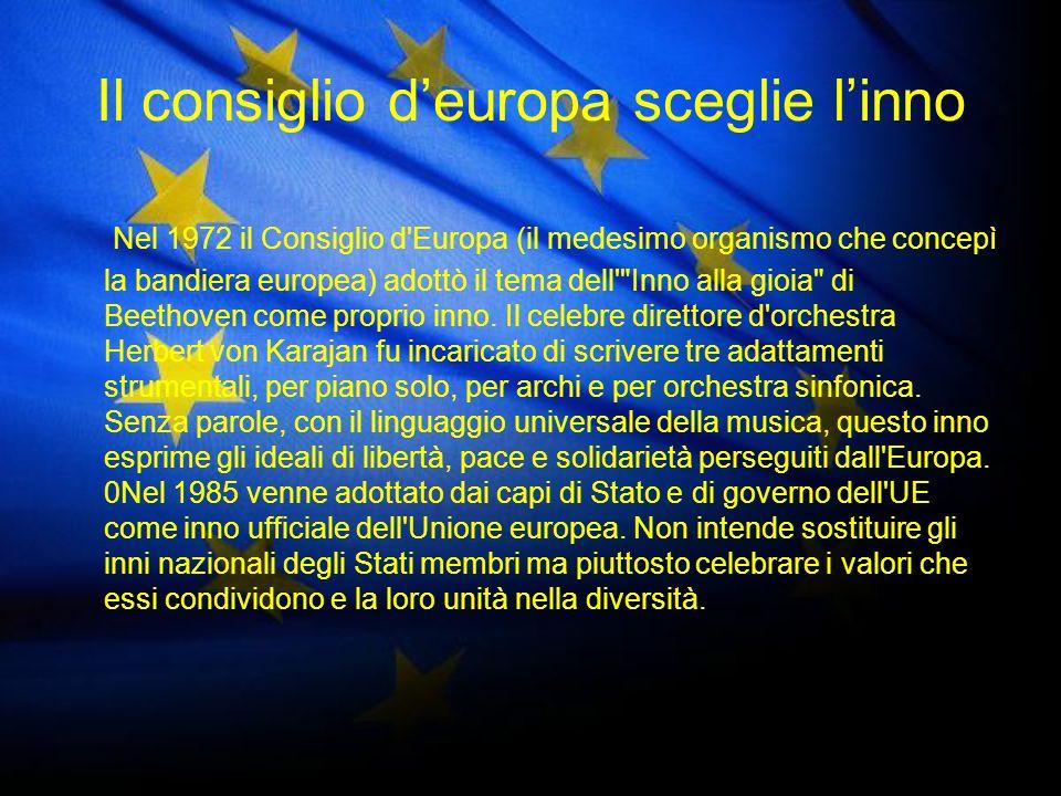 Il consiglio d'europa sceglie l'inno