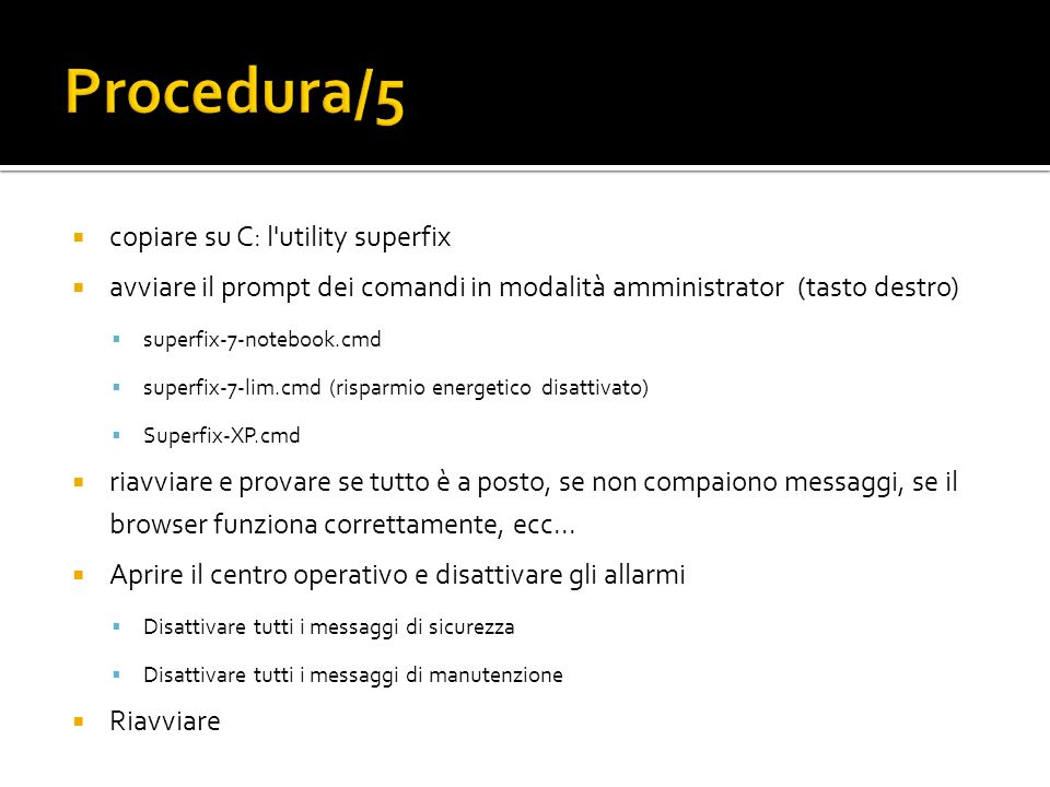 Procedura/5 copiare su C: l utility superfix