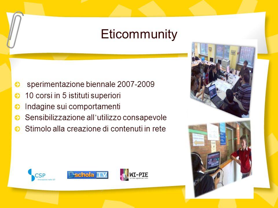 Eticommunity www.dschola.it/tv sperimentazione biennale 2007-2009