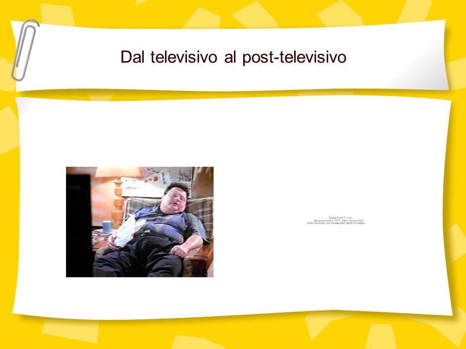Dal televisivo al post-televisivo