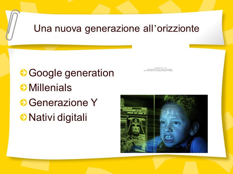 Una nuova generazione all'orizzionte