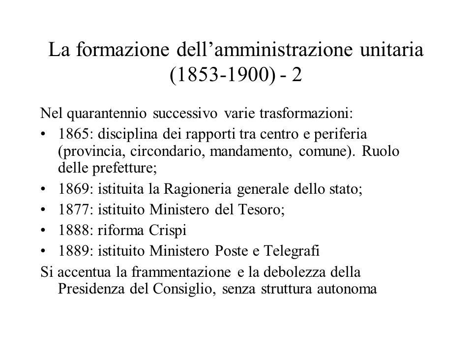 La formazione dell'amministrazione unitaria (1853-1900) - 2