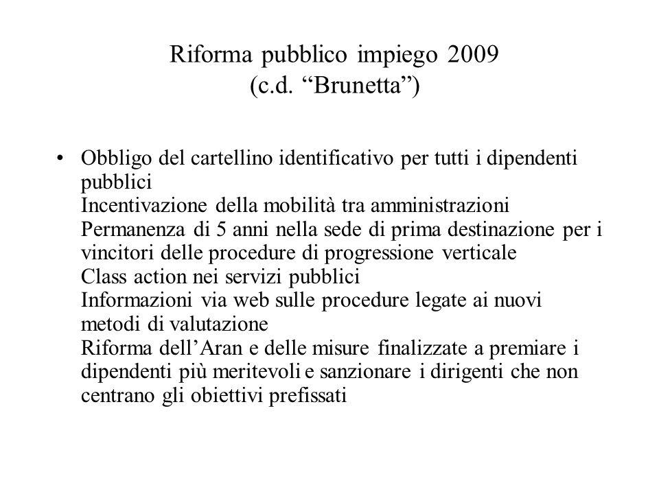 Riforma pubblico impiego 2009 (c.d. Brunetta )