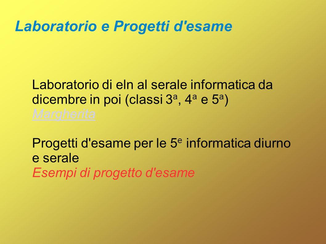 Laboratorio e Progetti d esame