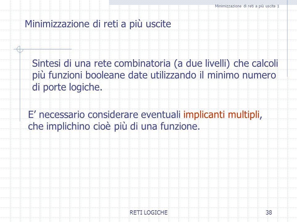 Minimizzazione di reti a più uscite 1