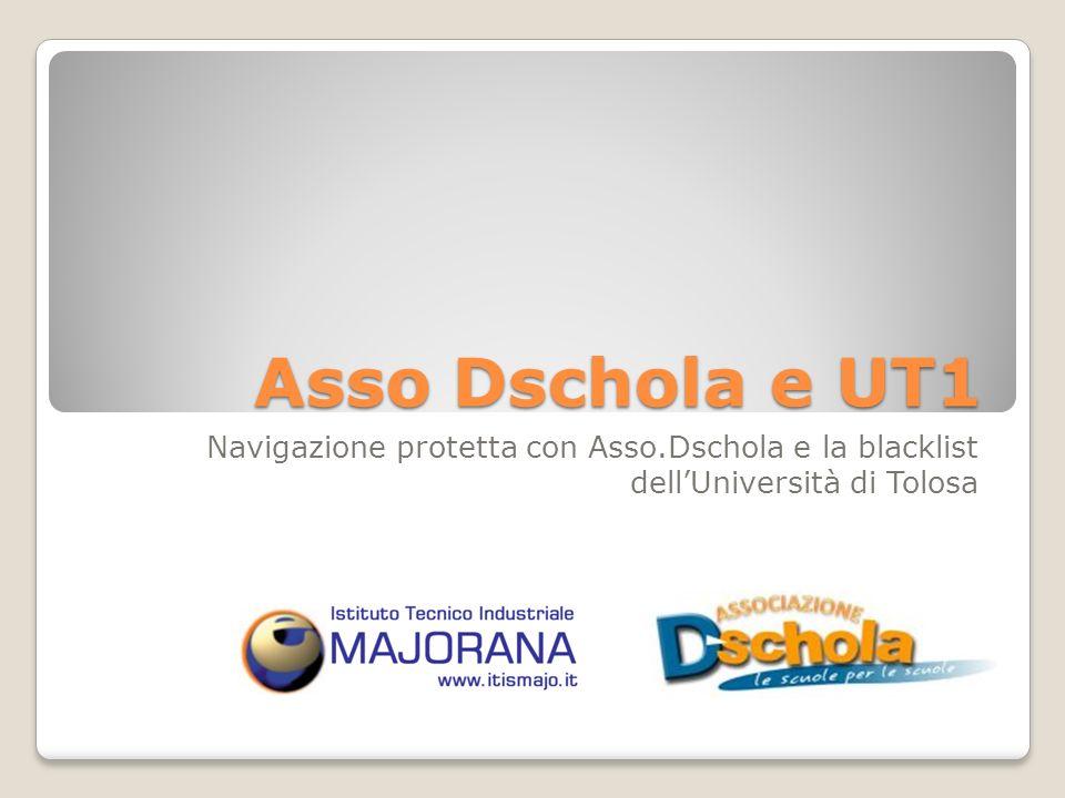 Asso Dschola e UT1 Navigazione protetta con Asso.Dschola e la blacklist dell'Università di Tolosa