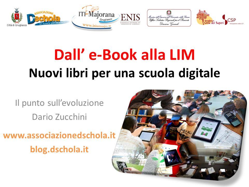 Dall' e-Book alla LIM Nuovi libri per una scuola digitale