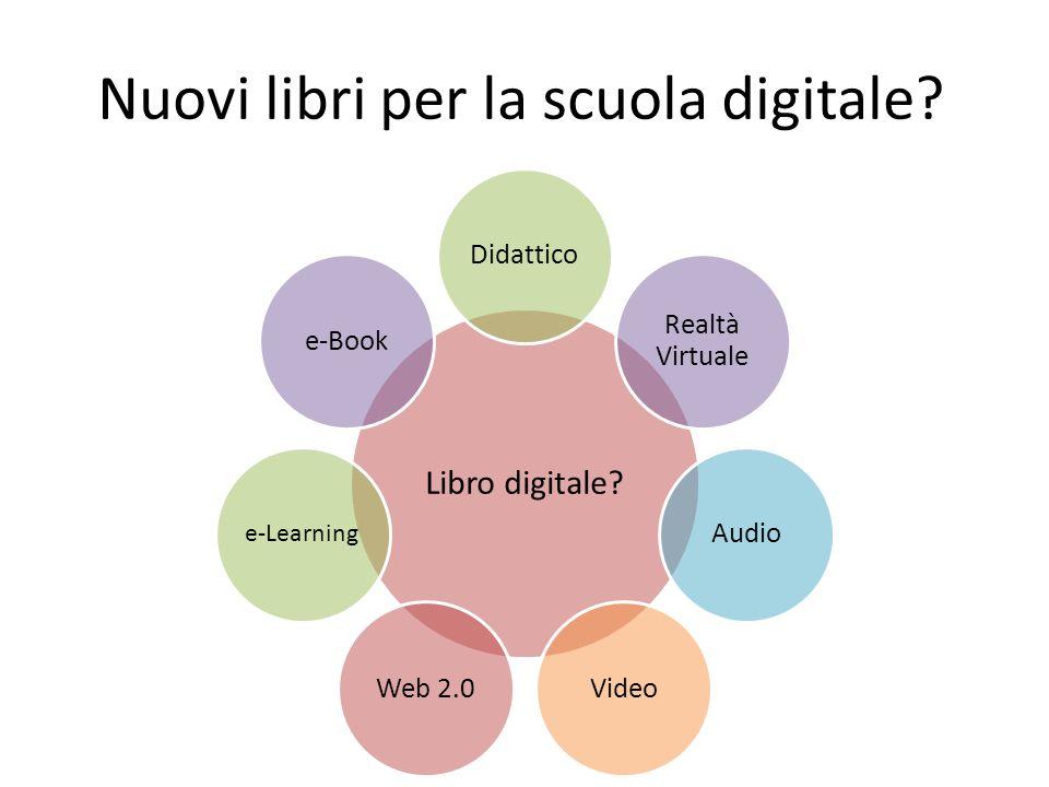Nuovi libri per la scuola digitale