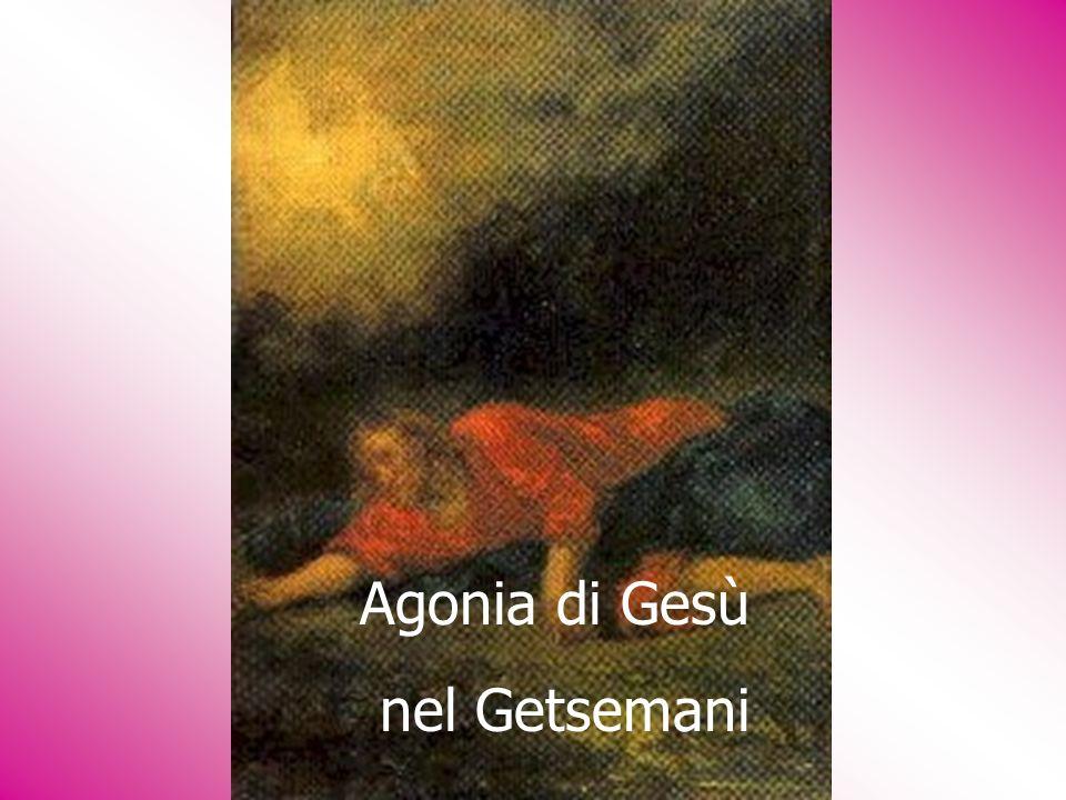 Agonia di Gesù nel Getsemani
