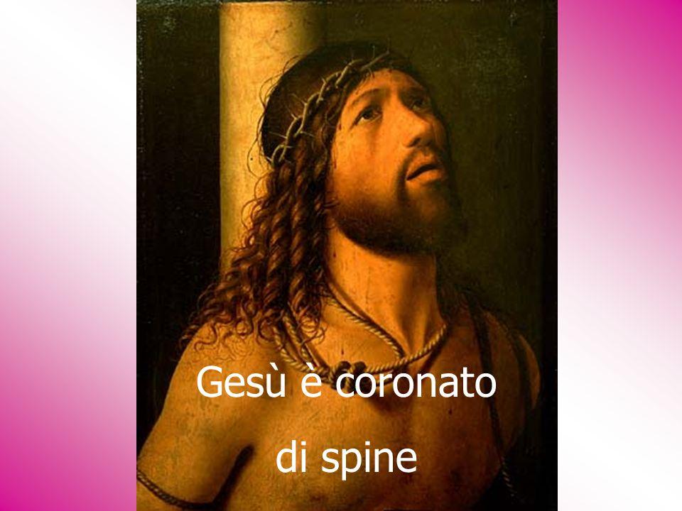 Gesù è coronato di spine