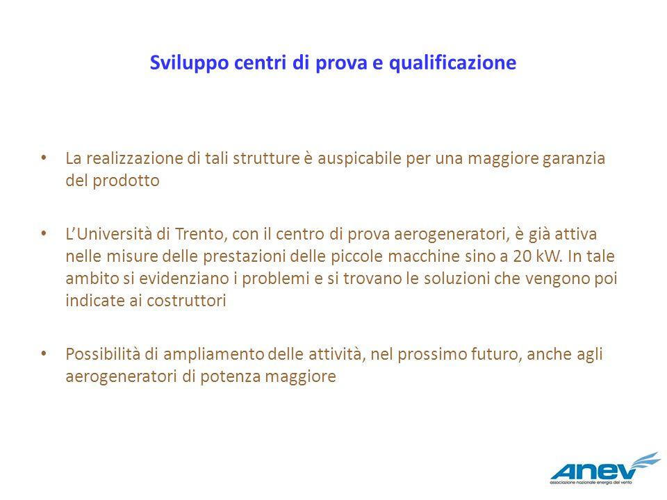 Sviluppo centri di prova e qualificazione
