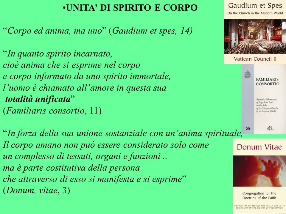 UNITA' DI SPIRITO E CORPO