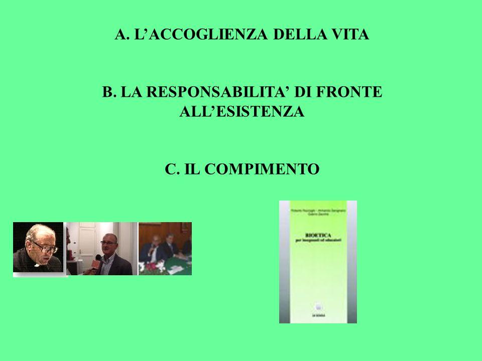 A. L'ACCOGLIENZA DELLA VITA