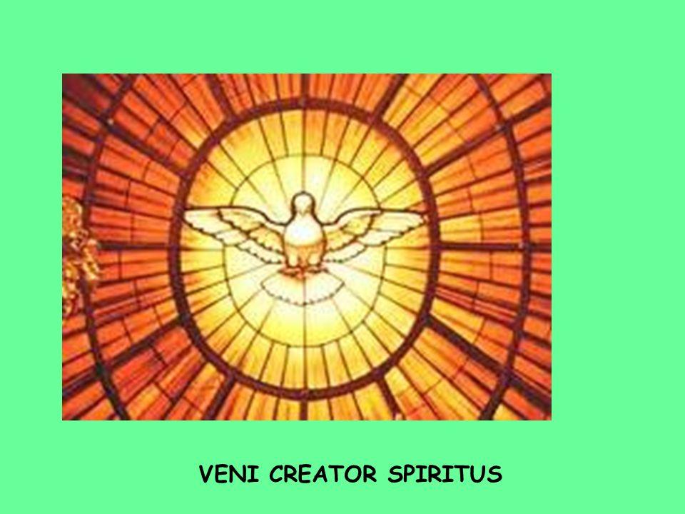 VENI CREATOR SPIRITUS