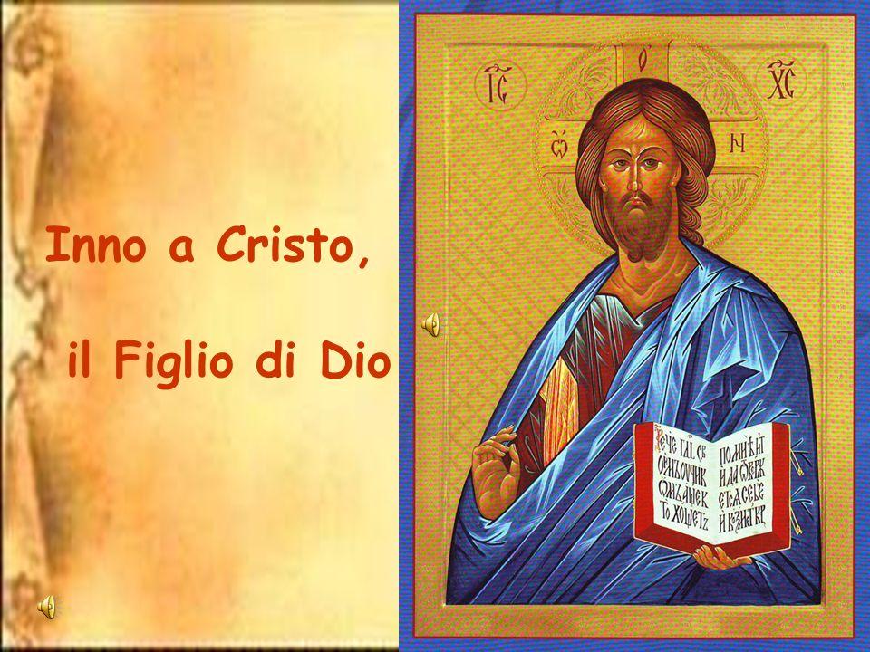 Inno a Cristo, il Figlio di Dio