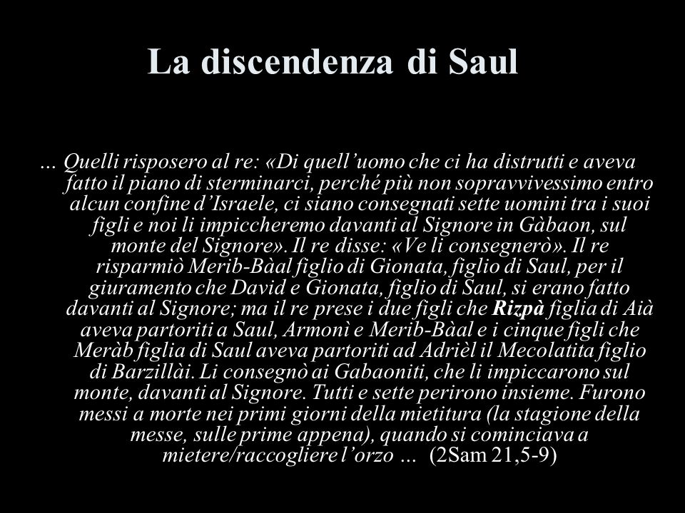 La discendenza di Saul