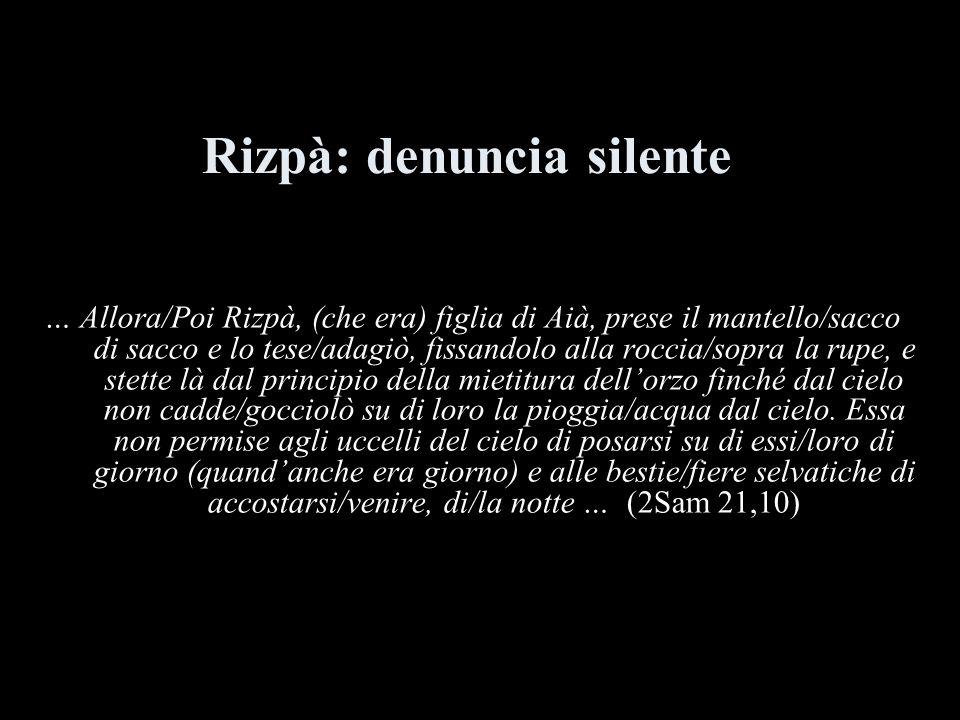 Rizpà: denuncia silente