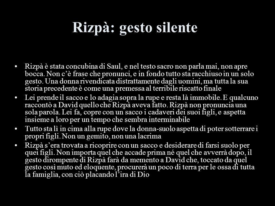 Rizpà: gesto silente
