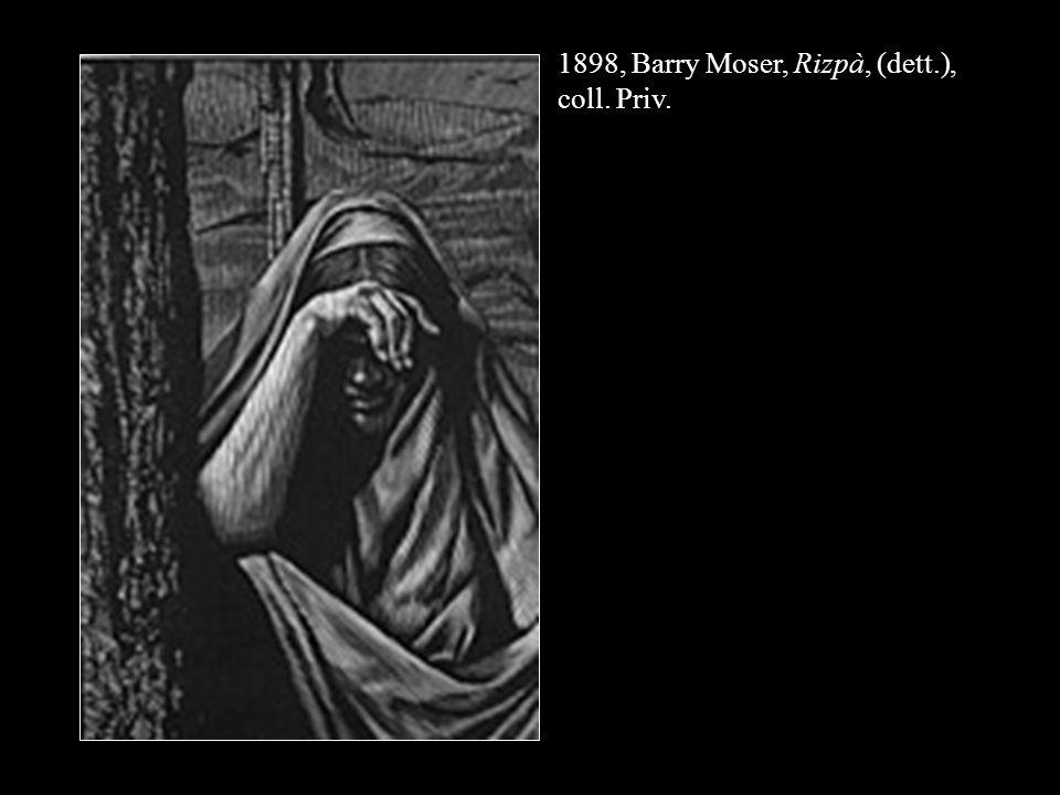 1898, Barry Moser, Rizpà, (dett.), coll. Priv.