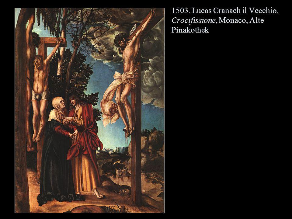 1503, Lucas Cranach il Vecchio, Crocifissione, Monaco, Alte Pinakothek