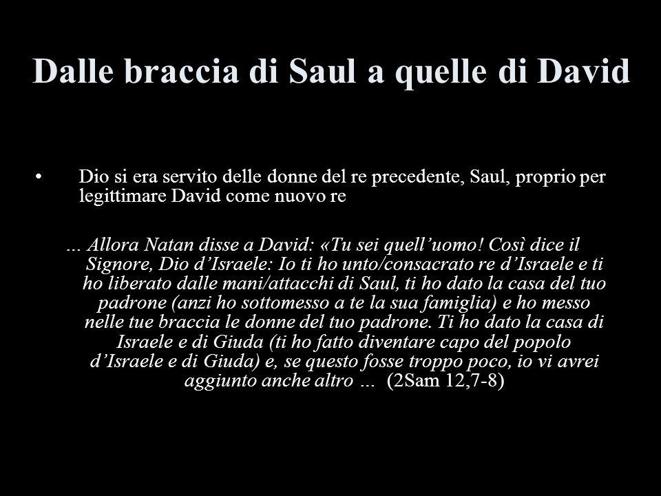 Dalle braccia di Saul a quelle di David